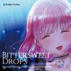 Bittersweet Drops