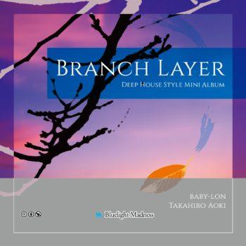 Branch Layer