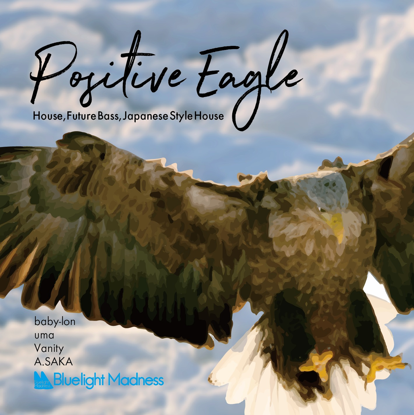 Positive Eagle